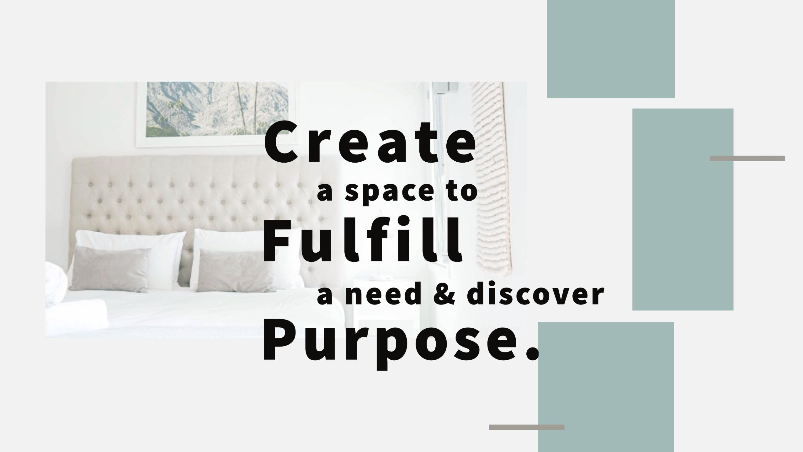 Create. Fulfill. Purpose.